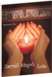 Szerető lányod: Évike Szeretetkönyv